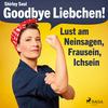 Goodbye Liebchen!