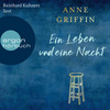 Vergrößerte Darstellung Cover: Reinhard Kuhnert liest Anne Griffin, Ein Leben und eine Nacht. Externe Website (neues Fenster)