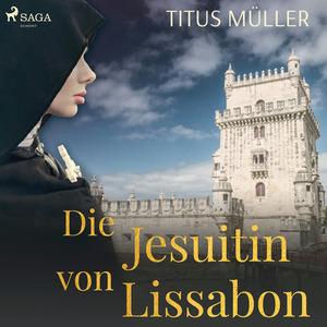 ¬Die¬ Jesuitin von Lissabon
