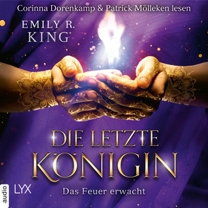 Corinna Dorenkamp & Patrick Mölleken lesen Emily R. King, Das Feuer erwacht