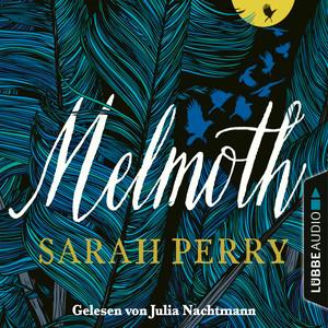 Julia Nachtmann liest Sarah Perry, Melmoth