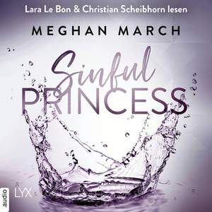 Lara Le Bon & Christian Scheibhorn lesen Meghan March, Sinful princess