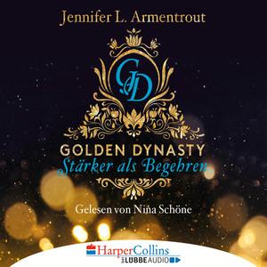 Nina Schöne liest Jennifer L. Armentrout, Stärker als Begehren