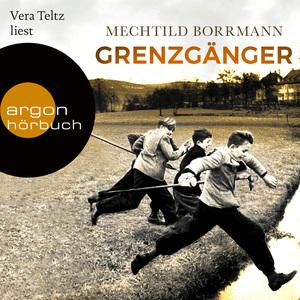 Vera Teltz liest Mechtild Borrmann, Grenzgänger