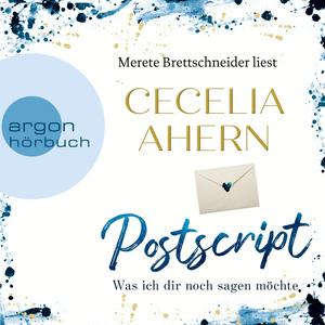 Merete Brettschneider liest Cecilia Ahern, Postscript - Was ich dir noch sagen möchte
