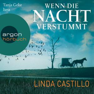 Tanja Geke liest Linda Castillo, Wenn die Nacht verstummt