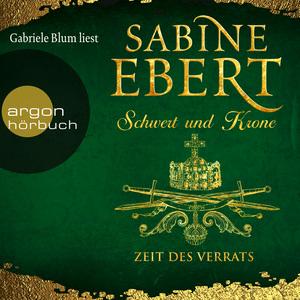 Gabriele Blum liest Sabine Ebert, Zeit des Verrats