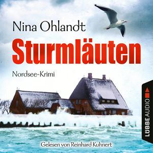 Reinhard Kuhnert liest Nina Ohlandt, Sturmläuten