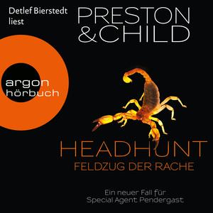 Detlef Bierstedt liest Preston & Child, Headhunt - Feldzug der Rache
