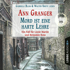 Gabriele Blum und Walter Kreye lesen Ann Granger, Mord ist eine harte Lehre