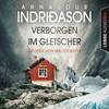 Walter Kreye liest Arnaldur Indriðason, Verborgen im Gletscher