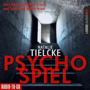 Jana Kozewa, Robert Frank und Sebastian Walch lesen Natalie Tielcke, Psychospiel