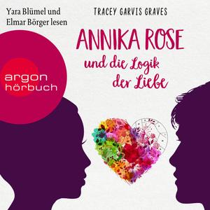 Yara Blümel und Elmar Böger lesenTracey Garvis Graves, Annika Rose und die Logik der Liebe