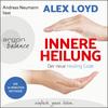 Alex Neumann liest Alex Loyd, Innere Heilung