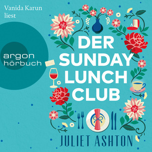 Vanida Karun liest Juliet Ashton,  Der Sunday Lunch Club
