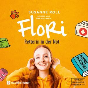 Flori - Retterin in der Not