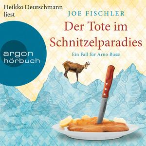 Heikko Deutschmann liest Joe Fischler, ¬Der¬ Tote im Schnitzelparadies