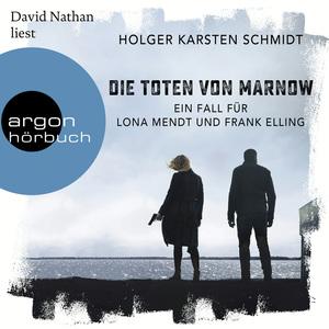 David Nathan liest Holger Karsten Schmidt, Die Toten von Marnow