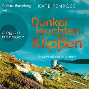 Richard Barenberg liest Kate Penrose, Dunkel leuchten die Klippen