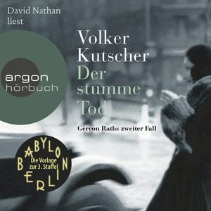 David Nathan liest Volker Kutscher, ¬Der¬ stumme Tod