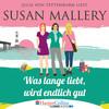 Julia von Tettenborn liest Susan Mallory, Was lange liebt, wird endlich gut