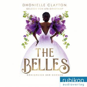 The Belles 2: Königreich der Dornen