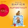 Nana Spier liest David Safier, Aufgetaut