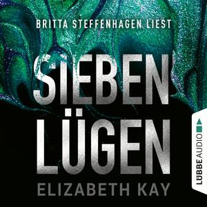 Britta Steffenhagen liest, Sieben Lügen