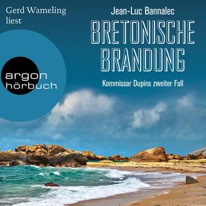 Gerd Wameling liest Jean-Luc Bannalec, Bretonische Brandung