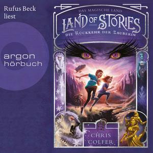 Rufus Beck liest Chris Colfer, Die Rückkehr der Zauberin