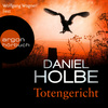 Wolfgang Wagner liest Daniel Holbe und Ben Tomasson, Totengericht