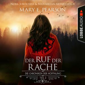 Nora Jokhosha & Maximilian Artajo lesen, Mary E. Pearson, Der Ruf der Rache