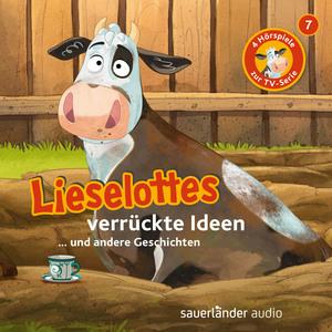 Lieselottes verrückte Ideen