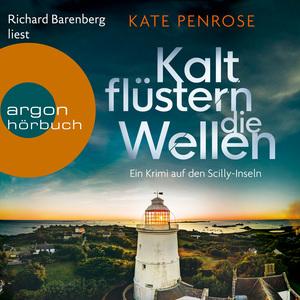 Richard Barenberg liest Kate Penrose, Kalt flüstern die Wellen