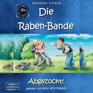 Abgezockt! - Die Raben-Bande, Band 1