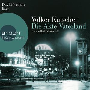 David Nathan liest Volker Kutscher, Die Akte Vaterland