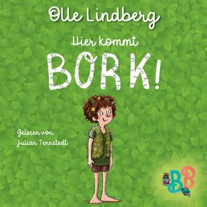 Hier kommt Bork!