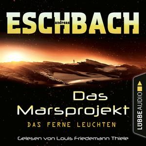 Marie Bierstedt liest Andreas Eschbach, Das ferne Leuchten