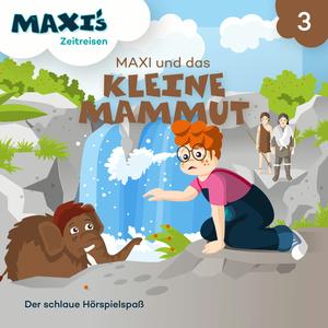 Maxi und das kleine Mammut