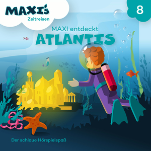 Maxi entdeckt Atlantis