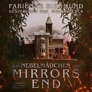 ¬Das¬ Nebelmädchen von Mirrors End