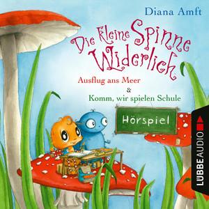 Die kleine Spinne Widerlich - 2 Geschichten: Ausflug ans Meer & Komm, wir spielen Schule