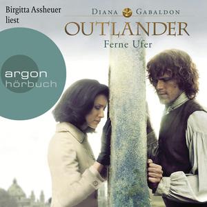Birgitta Assheuer liest Diana Gabaldon, Ferne Ufer