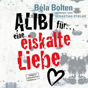 Alibi für eine eiskalte Liebe