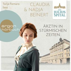Tanja Fornaro liest Claudia & Nadja Beinert, Ärztin in stürmischen Zeiten