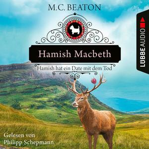 Hamish Macbeth hat ein Date mit dem Tod