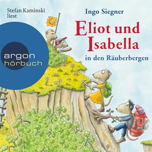 Stefan Kaminski liest Ingo Siegner, Eliot und Isabella in den Räuberbergen