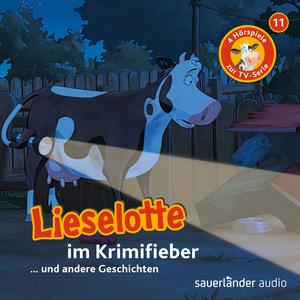 Folge 11: Lieselotte im Krimifieber (Vier Hörspiele)