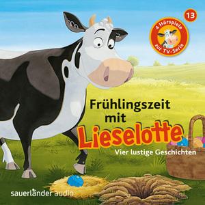 Folge 13: Frühlingszeit mit Lieselotte (Vier Hörspiele)