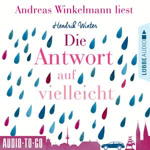 Andreas Winkelmann liest Hendrik Winter, Die Antwort auf vielleicht